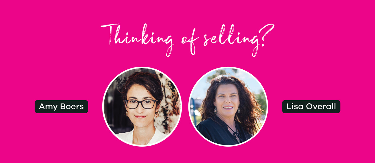 Thinking of Selling - Amy & Lisa